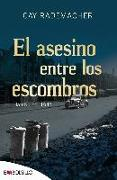 Cover-Bild zu Rademacher, Cay: El Asesino Entre Los Escombros