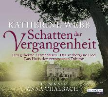 Cover-Bild zu Webb, Katherine: Schatten der Vergangenheit