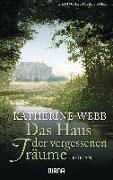 Cover-Bild zu Webb, Katherine: Das Haus der vergessenen Träume