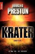 Cover-Bild zu Preston, Douglas: Der Krater