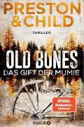 Cover-Bild zu Preston, Douglas: Old Bones - Das Gift der Mumie