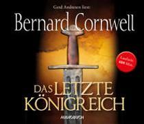 Cover-Bild zu Cornwell, Bernard: Das letzte Königreich (MP3-CD)