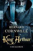 Cover-Bild zu Cornwell, Bernard: King Arthur: Excalibur