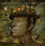 Cover-Bild zu Waits, Tom: Tom Waits von Matt Mahurin