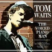 Cover-Bild zu Waits, Tom (Komponist): The Voiced Piano Man Live Radio Broadcast 1977