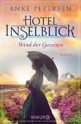 Cover-Bild zu Petersen, Anke: Hotel Inselblick - Wind der Gezeiten