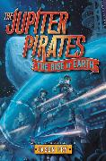 Cover-Bild zu Fry, Jason: The Jupiter Pirates #3: The Rise of Earth
