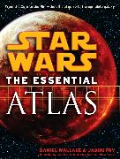 Cover-Bild zu Wallace, Daniel: The Essential Atlas: Star Wars