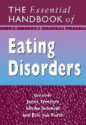 Cover-Bild zu Treasure, Janet: The Essential Handbook of Eating Disorders