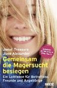 Cover-Bild zu Treasure, Janet: Gemeinsam die Magersucht besiegen