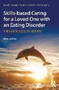 Cover-Bild zu Treasure, Janet: Skills-based Caring for a Loved One with an Eating Disorder