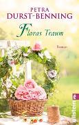 Cover-Bild zu Durst-Benning, Petra: Floras Traum (Das Blumenorakel)