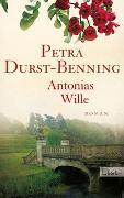 Cover-Bild zu Durst-Benning, Petra: Antonias Wille