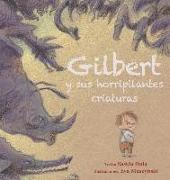Cover-Bild zu Hula, Saskia: Gilbert y Sus Horripilantes Criaturas