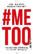 Cover-Bild zu Kantor, Jodi: #Me Too