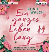 Cover-Bild zu Ein ganzes Leben lang von Walsh, Rosie