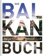 Cover-Bild zu Das Balkan Buch von KUNTH Verlag (Hrsg.)