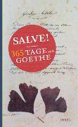 Cover-Bild zu Salve! 365 Tage mit Goethe von Goethe, Johann Wolfgang