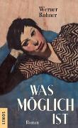 Cover-Bild zu Was möglich ist von Rohner, Werner