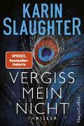 Cover-Bild zu Vergiss mein nicht von Slaughter, Karin