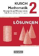 Cover-Bild zu Kusch: Mathematik, Ausgabe 2013, Band 2, Geometrie und Trigonometrie (12. Auflage), Aufgabensammlung, Mit Lösungswegen von Bödeker, Sandra