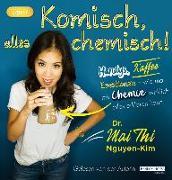 Cover-Bild zu Komisch, alles chemisch von Nguyen-Kim, Mai Thi