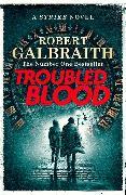 Cover-Bild zu Troubled Blood von Galbraith, Robert