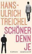 Cover-Bild zu Schöner denn je von Treichel, Hans-Ulrich