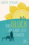 Cover-Bild zu Das Glück am Ende der Straße von Herwig, Ulrike