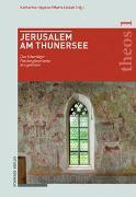 Cover-Bild zu Jerusalem am Thunersee von Heyden, Katharina (Hrsg.)