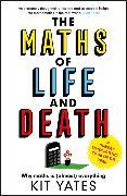 Cover-Bild zu The Maths of Life and Death von Yates, Kit