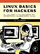 Cover-Bild zu Linux Basics for Hackers von OccupyTheWeb