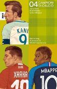 Cover-Bild zu Campioni di calcio 04 von Helg, Martin