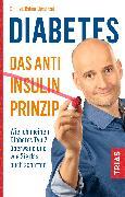 Cover-Bild zu Diabetes - Das Anti-Insulin-Prinzip (eBook) von Limpinsel, Rainer