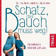 Cover-Bild zu Schatz, der Bauch muss weg (Audio Download) von Schüwer, Ute