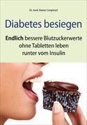 Cover-Bild zu Diabetes besiegen von Limpinsel, Dr. med. Rainer