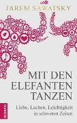 Cover-Bild zu Mit den Elefanten tanzen von Sawatsky, Jarem