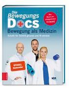 Cover-Bild zu Die Bewegungs-Docs - Bewegung als Medizin von Hümmelgen, Melanie