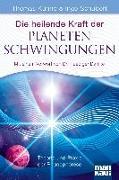 Cover-Bild zu Die heilende Kraft der Planetenschwingungen von Künne, Thomas