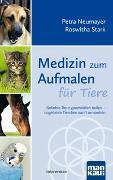 Cover-Bild zu Medizin zum Aufmalen für Tiere von Neumayer, Petra