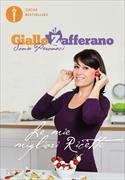 Cover-Bild zu GialloZafferano. Le mie migliori ricette von Peronaci, Sonia