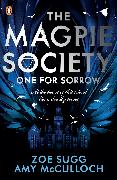 Cover-Bild zu The Magpie Society: One for Sorrow von McCulloch, Amy