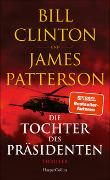 Cover-Bild zu Die Tochter des Präsidenten von Clinton, Bill