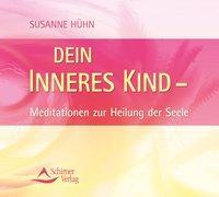 Cover-Bild zu Dein inneres Kind von Hühn, Susanne