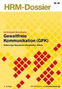 Cover-Bild zu Gewaltfreie Kommunikation (GFK) von Egloff, Katrin