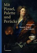 Cover-Bild zu Mit Pinsel, Palette und Perücke von Oberli, Matthias