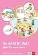 Cover-Bild zu So leicht ist DaZ! - Mein Wortschatzblock von Doukas-Handschuh, Denise