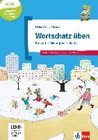 Cover-Bild zu Wortschatz üben: Freizeit - Mein Jahr - Feste, inkl. CD-ROM von Doukas-Handschuh, Denise