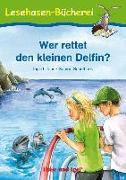 Cover-Bild zu Wer rettet den kleinen Delfin? von Uebe, Ingrid
