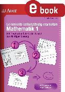 Cover-Bild zu Lerninhalte selbstständig erarbeiten Mathematik 1 (eBook) von Gemmer, Sarah